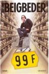 99 Francs Le film (Littérature Française) - Frédéric Beigbeder