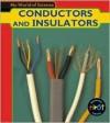 Conductors And Insulators - Angela Royston