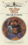 The Call Of Home (Harlequin Presents, No 959) - Melinda Cross