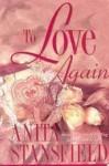 To Love Again - Anita Stansfield