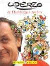 De Flamberge à Astérix - Albert Uderzo
