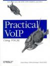Practical Voip Using Vocal - David Kelly, Luan Dang, Cullen Jennings