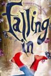 Falling In - Frances O'Roark Dowell