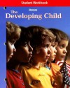 The Developing Child Student Workbook - Glencoe/McGraw-Hill, Glencoe McGraw-Hill
