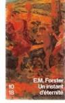 Un instant d'éternité (Poche) - E.M. Forster, Anouk Neuhoff