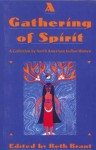 A Gathering Spirit - Beth Brant