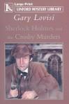 Sherlock Holmes and the Crosby Murders - Gary Lovisi