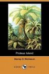 Proteus Island - Stanley G. Weinbaum
