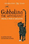 Gobbolino, the Witch's Cat. Ursula Moray Williams - Ursula Moray Williams