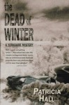 The Dead of Winter - Patricia Hall