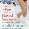 How To Run With A Naked Werewolf - Molly Harper, Amanda Ronconi