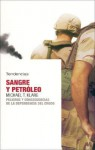 Sangre Y Petroleo/ Blood and Oil - Michael T. Klare