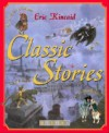 Classic Stories - Eric Kincaid