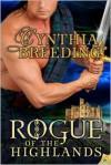 Rogue of the Highlands - Cynthia Breeding