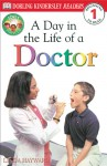 DK Readers: Jobs People Do: A Day in the Life of a Doctor - Linda Hayward