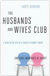The Husbands and Wives Club - Laurie Abraham
