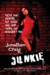 Junkie - Jonathan Craig