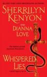 Whispered Lies (B.A.D. Series, #3) - Sherrilyn Kenyon, Dianna Love