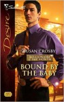 Bound By The Baby - Susan Crosby
