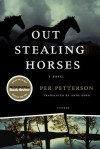 Out Stealing Horses: A Novel - Per Petterson, Anne Born