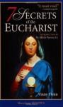 7 Secrets of the Eucharist - Vinny Flynn