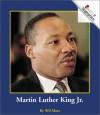 Martin Luther King Jr. - Wil Mara, Katharine A. Kane, Nanci R. Vargus