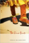 The Dance Boots - Linda LeGarde Grover