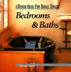 Bedrooms & Baths (Design Ideas For Small Spaces) - Norman Smith