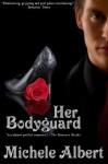 Her Bodyguard - Michelle Jerott, Michele Albert