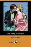 The Valley Of Decision - Edith Wharton
