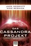 Das Cassandra-Projekt - Jack McDevitt, Mike Resnick, Frauke Meier