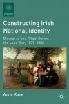 Constructing Irish National Identity (Cultural Sociology) - Anne Kane