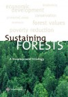 Sustaining Forests: A Developmental Perspective - Policy World Bank