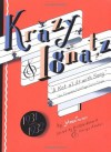 Krazy and Ignatz, 1931-1932: A Kat Alilt With Song - George Herriman, Bill Blackbeard, Derya Ataker