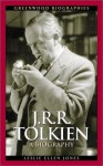 J.R.R. Tolkien: A Biography (Greenwood Biographies) - Leslie Ellen Jones