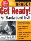 Get Ready! For Standardized Tests : Grade 1 - Carol Turkington