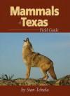 Mammals of Texas - Stan Tekiela