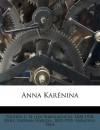 Anna Karenina - Fr nzeny Paul, Nathan Haskell 1852-1935 Dole 1852-1935