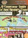 Historical Adventure: A Connecticut Yankee in King Arthur's Court/Around the World in 80 Days/The Prisoner of Zenda - Mark Twain, Jules Verne, Monica Rausch