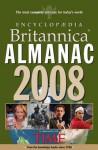 Encyclopaedia Britannica Almanac, 2008 - Encyclopaedia Britannica