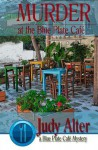 Murder at the Blue Plate Cafe - Judy Alter