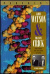 James Watson and Francis Crick: Decoding the Secrets of DNA - Victoria Sherrow