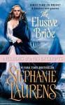 The Elusive Bride with Bonus Material - Stephanie Laurens