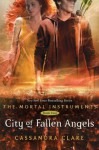 (City of Fallen Angels) By Clare, Cassandra (Author) Hardcover on (04 , 2011) - Cassandra Clare