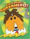 Kid Canine - Superhero! - P.T. Custard, David Pearson