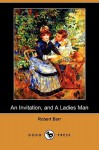An Invitation, and a Ladies Man (Dodo Press) - Robert Barr