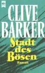 Stadt des Bösen - Clive Barker