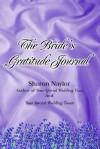 JOURNAL: The Bride's Gratitude Journal - NOT A BOOK