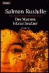 Des Mauren letzter Seufzer (Taschenbuch) - Salman Rushdie