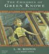 The Children of Green Knowe - L.M. Boston, Simon Vance